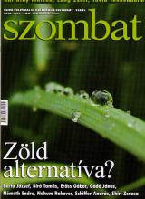 Zöld alternatíva? Megjelent a Szombat júniusi / nyári száma