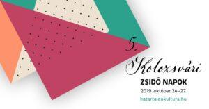 Kolozsvári Zsidó Napok – október 24-27. között